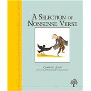 A Selection of Nonsense Verse by Lear, Edward, 9781405271820