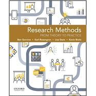 Research Methods From Theory to Practice by Gorvine, Ben; Rosengren, Karl; Stein, Lisa; Biolsi, Kevin, 9780190201821