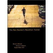 The Non-Runner's Marathon Trainer by Whitsett, David; Dolgener, Forrest; Kole, Tanjala, 9781570281822