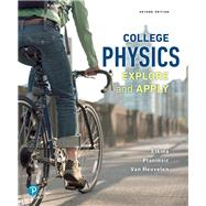 College Physics Explore and Apply by Etkina, Eugenia; Planinsic, Gorazd; Van Heuvelen, Alan; Planinsic, Gorzad, 9780134601823