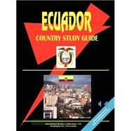 Ecuador Country Study Guide by International Business Publications, USA (PRD), 9780739761823