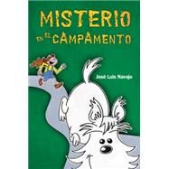 Misterio en el campamento / Mystery at the Camp by Navajo, Jose Luis, 9781496401823