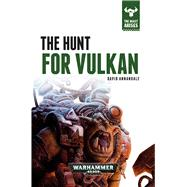 The Hunt for Vulkan by Annandale, David, 9781784961824