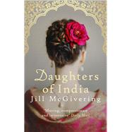 Daughters of India by McGivering, Jill, 9780749021825