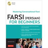 Farsi (Persian) for Beginners by Atoofi, Saeid, Ph.D., 9780804841825