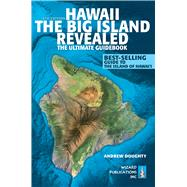 Hawaii the Big Island Revealed by Andrew Doughty, 9780996131827