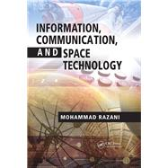 Information, Communication, and Space Technology by Razani; Mohammad, 9781138071827
