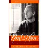 Now and Then by Buechner, Frederick, 9780060611828