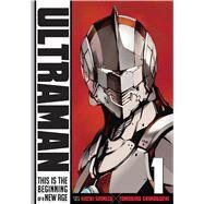 Ultraman, Vol. 1 by Shimoguchi, Tomohiro; Shimizu, Eiichi, 9781421581828