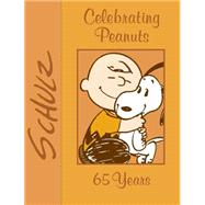 Celebrating Peanuts 65 Years by Schulz, Charles M., 9781449471828