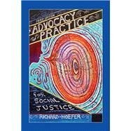 Advocacy Practice for Social Justice Third Edition Edition by Richard Hoefer, 9781935871828