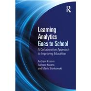 Learning Analytics for Educational Improvement by Krumm; Andrew, 9781138121829