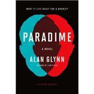Paradime A Novel by Glynn, Alan, 9781250061829