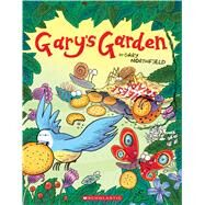 Gary's Garden by Northfield, Gary, 9780545861830