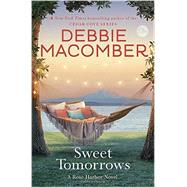 Sweet Tomorrows by Macomber, Debbie, 9780553391831