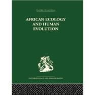 African Ecology and Human Evolution by BourliFre,Frantois, 9781138861831