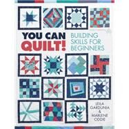 You Can Quilt! by Gardunia, Leila; Oddie, Marlene, 9781604601831
