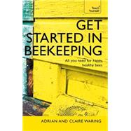 Get Started in Beekeeping by Waring, Adrian; Waring, Claire, 9781473611832