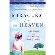 Miracles from Heaven by Wilson Beam, Christy, 9780316381833