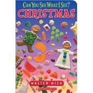 Christmas Board Book (Can You See What I See?) by Wick, Walter, 9780545831833
