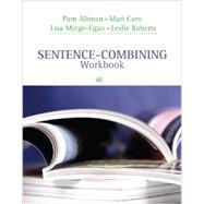 Sentence-Combining Workbook by Altman, Pam; Caro, Mari; Metge-Egan, Lisa; Roberts, Leslie, 9781305391833