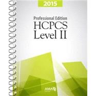 HCPCS 2015 Level II Professional Edition by American Medical Association, 9781622021833