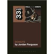 J Dilla's Donuts by Ferguson, Jordan, 9781623561833