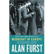 Midnight in Europe by Furst, Alan, 9780812981834