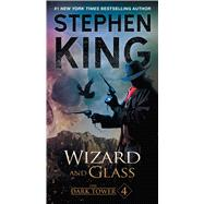 Wizard and Glass by King, Stephen, 9781501161834