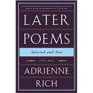 Later Poems by Rich, Adrienne Cecile, 9780393351835