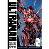 Ultraman, Vol. 2 by Shimoguchi, Tomohiro; Shimizu, Eiichi, 9781421581835