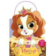 Palace Pets: Teacup the Pup for Belle by Disney Book Group, 9781484711835