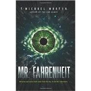 Mr. Fahrenheit by Martin, T. Michael, 9780062201836
