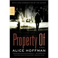 Property Of A Novel by Hoffman, Alice, 9780374531836