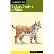 Falcon Pocket Guide: California Seashore & Wildlife by Telander, Todd, 9780762781836