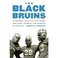 The Black Bruins by Johnson, James W., 9781496201836