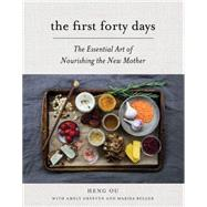 The First Forty Days by Ou, Heng; Greeven, Amely; Belger, Marisa, 9781617691836