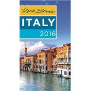 Rick Steves Italy 2016 by Steves, Rick, 9781631211836