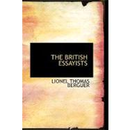 The British Essayists by Berguer, Lionel Thomas, 9780554491837