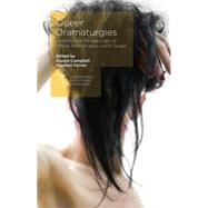 Queer Dramaturgies International Perspectives on Where Performance Leads Queer 9781137411839N