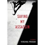 Saving My Assassin by Prodan, Virginia, 9781496411839