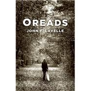 Oreads by Lavelle, John F., 9781785351839
