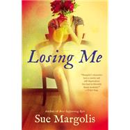 Losing Me by Margolis, Sue, 9780451471840