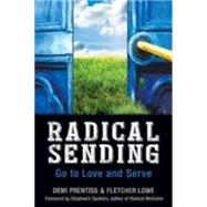 Radical Sending by Prentiss, Demi; Lowe, J. Fletcher, 9780819231840