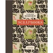 Edward Bawden Scrapbooks by Skipwith, Peyton; Webb, Brian, 9781848221840