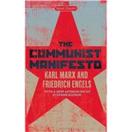 The Communist Manifesto by Marx, Karl; Engels, Friedrich; Malia, Martin; Kotkin, Stephen, 9780451531841