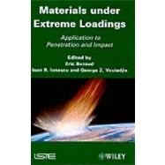 Materials under Extreme Loadings : Application to Penetration and Impact