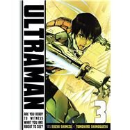 Ultraman, Vol. 3 by Shimizu, Eiichi; Shimoguchi, Tomohiro, 9781421581842