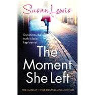 The Moment She Left by Lewis, Susan, 9781780891842