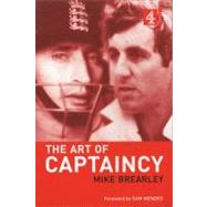 The Art of Captaincy by Brearley, Mike, 9780752261843